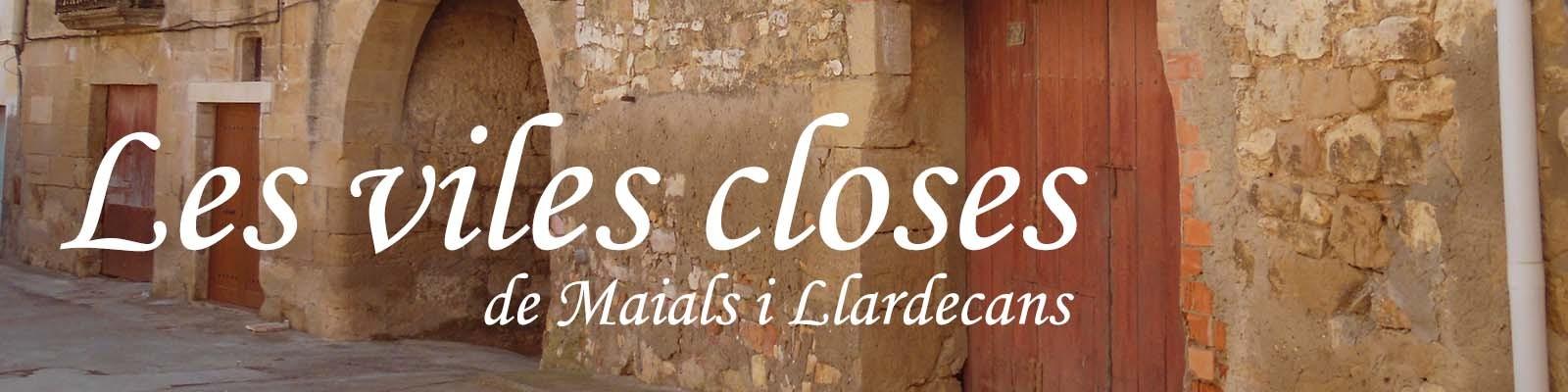Les viles closes de Maials i Llardecans