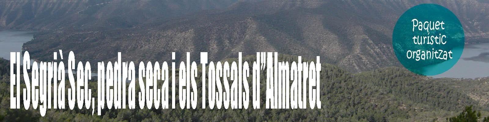 El Segrià, la Pedra Seca i els Tossals d'Almatret