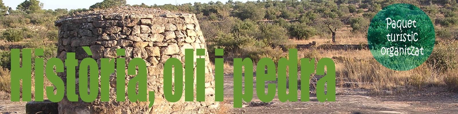Història, Oli i Pedra